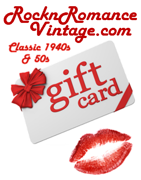 Gift Card to Spent at RocknRomanceVintage.com Classic and Authentic Vintage 1940s and 1950s Style Store