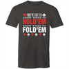 Know when to Fold'em T-Shirt