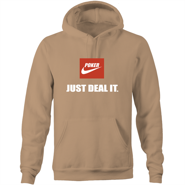 Just deal it Hoodie Sweatshirt
