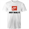Just Deal it T-Shirt