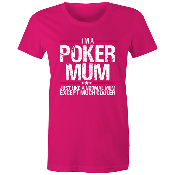Im a Poker Mum Women's Maple Tee