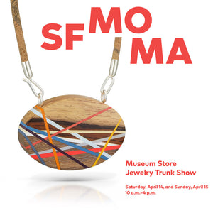SF MOMA Jewelry Trunk Show