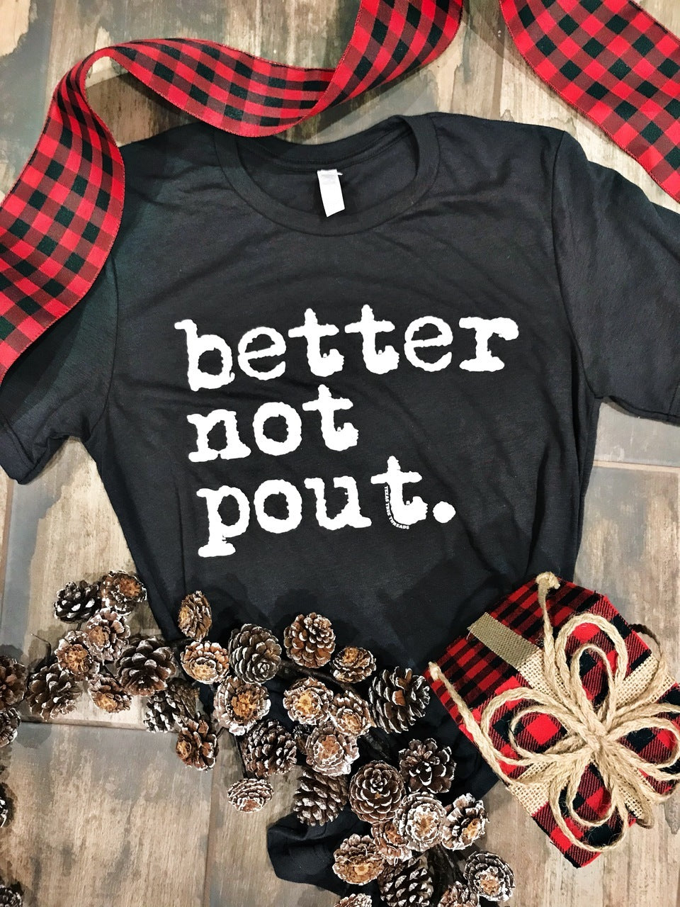 Better Not Pout Christmas Tee - EmmyLou Boutique