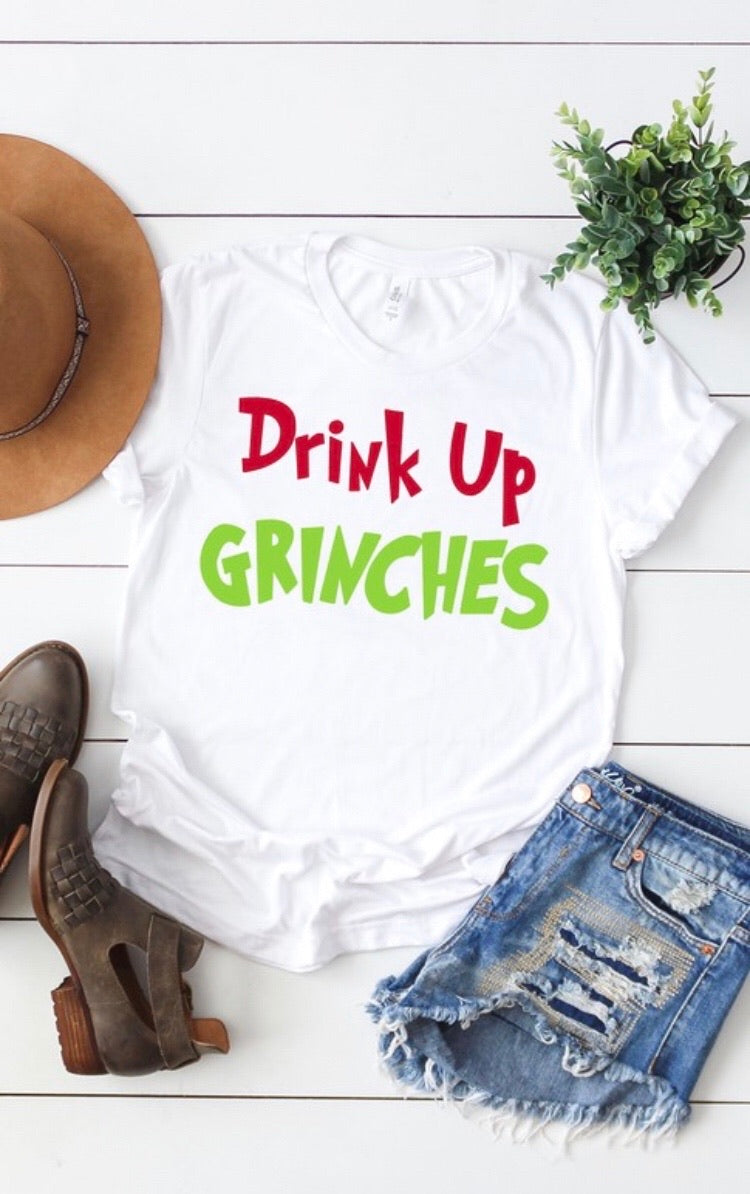Drink Up Grinches (White)