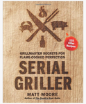 Serial Griller Cookbook