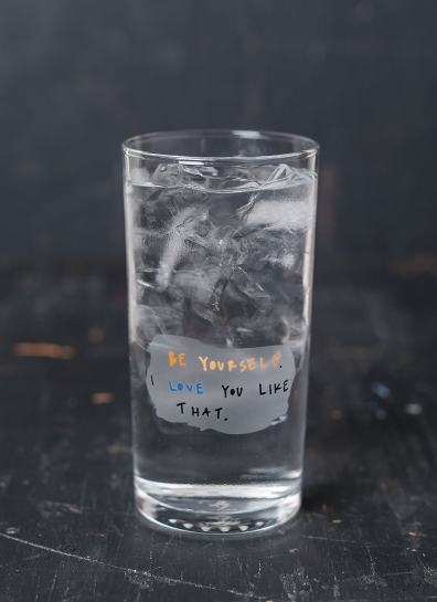 """Be Yourself"" Glass"