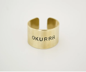 Hand Stamped OKURRRR Ring - Brass