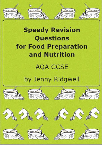 Speedy Revision Questions for Food Preparation and Nutrition AQA by Jenny Ridgwell