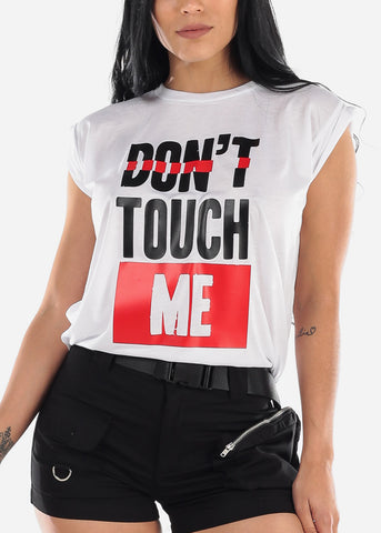 "Image of White Graphic Top ""Don't Touch Me"""