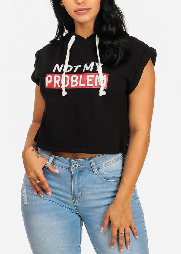 Not My Problem Graphic Crop Top W Hood