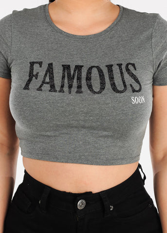 "Heather Grey Crop Top ""Famous Soon"""