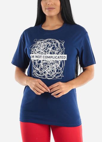 """I'm not complicated"" Blue Graphic T-shirt"
