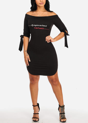 Sassy Black I Don't Want it Dress