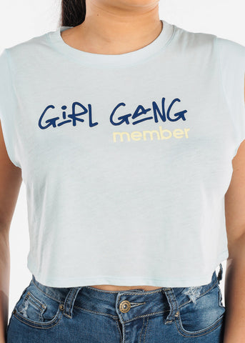 "Light Blue Crop Top ""Girl Gang"""