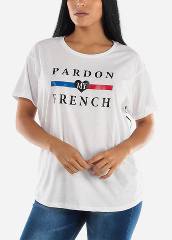 "White Graphic Tee ""Pardon My French"""