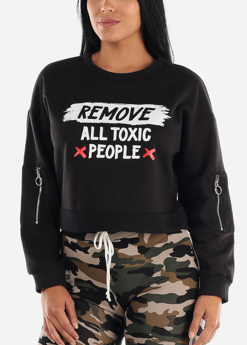 "Black Graphic Pullover ""Remove All Toxic People"""