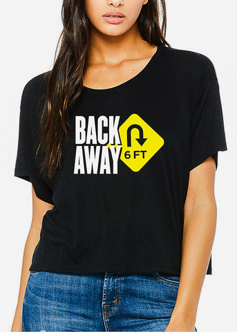 "Black Cropped Graphic Tee ""Back Away 6FT"""