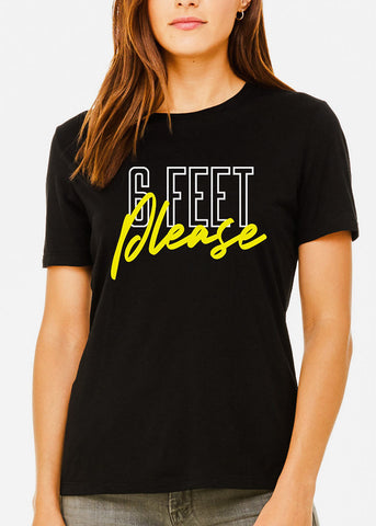 "Crew Neck Black Graphic Tee ""6 Feet Please"""