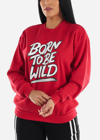 "Red Graphic Sweatshirt ""Born To Be Wild"""