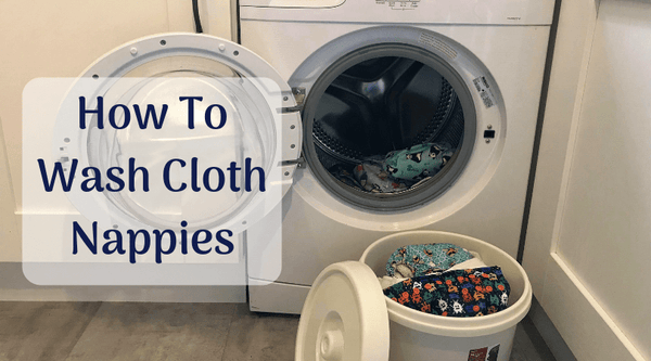 How To Wash Cloth Nappies
