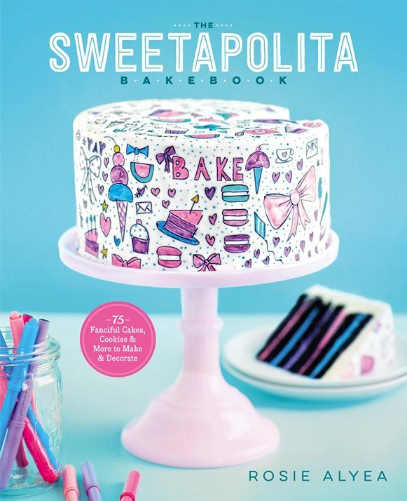 The Sweetapolita Bakebook, Signed Copy (Customizable) - Sweetapolita