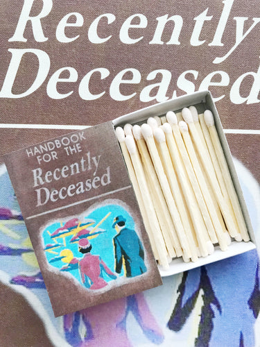 Handbook For The Recently Deceased Book Matches