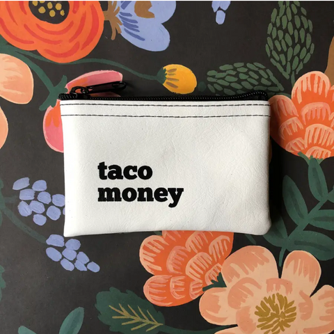 """taco money"" vinyl pouch"