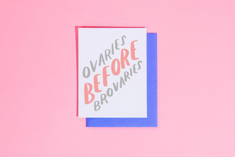 Ovaries before brovaries Card