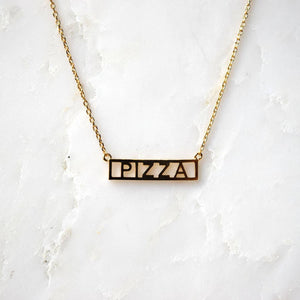 gold plated brass necklace that says PIZZA