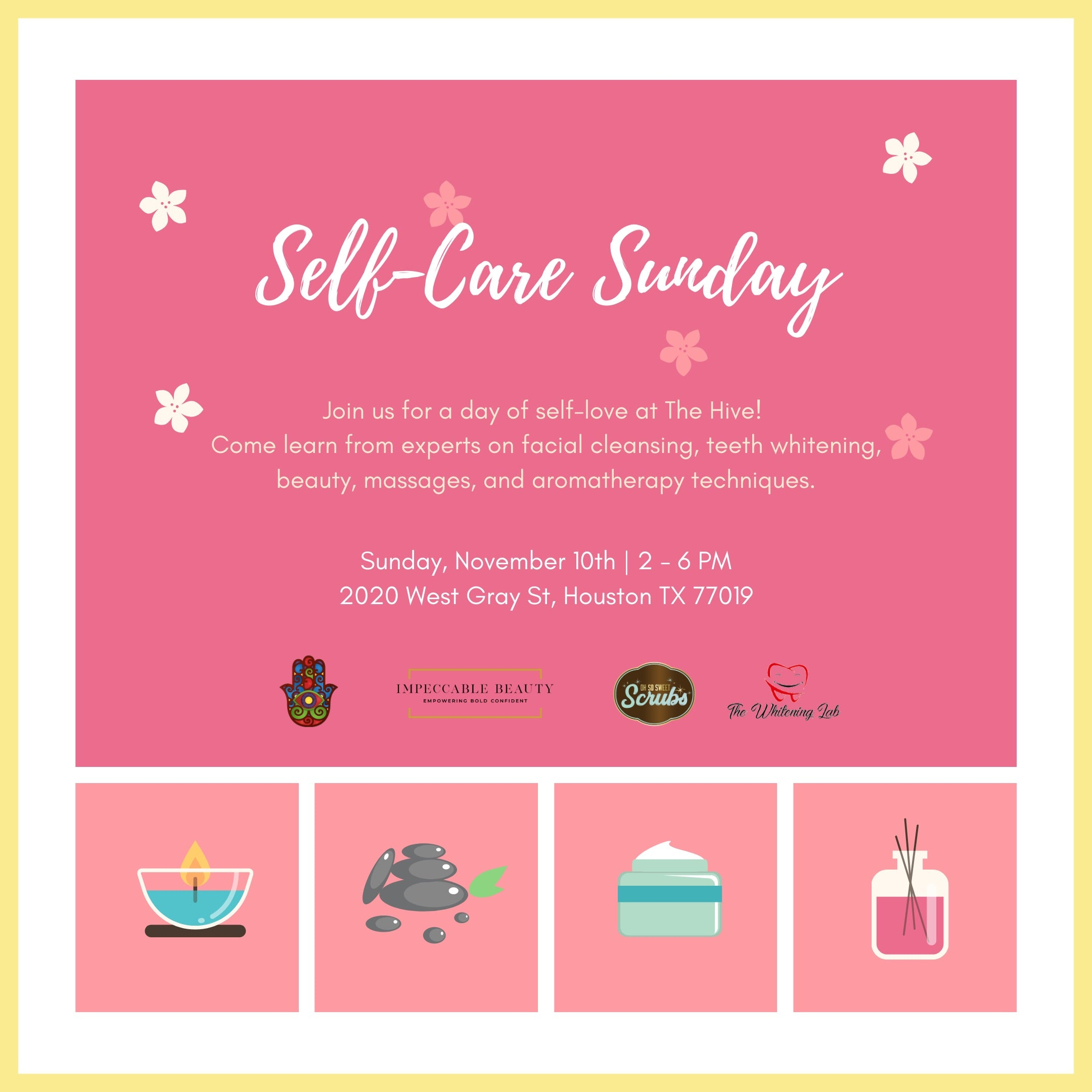 Oh So Sweet Scrubs Present's SELF CARE SUNDAY at The Hive A Pop Up Collective