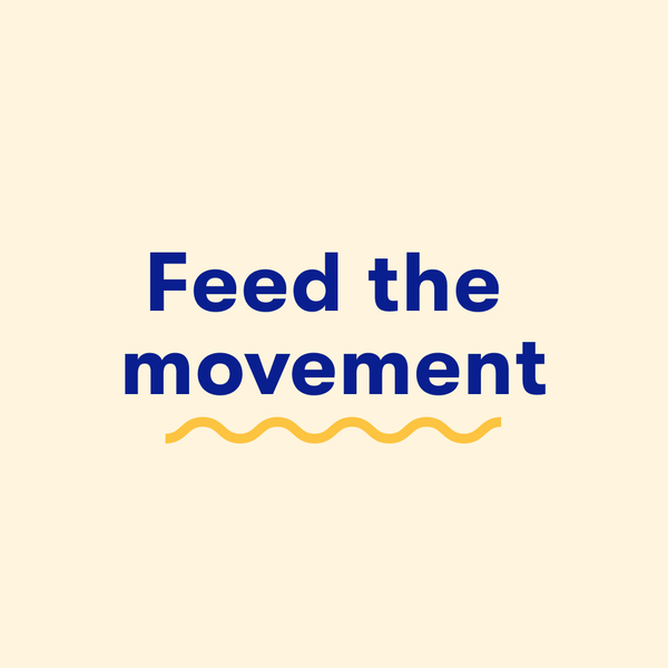 Feed The Movement: Art is Power