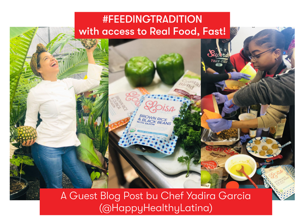 #FEEDINGTRADITION with Real Food, Fast!