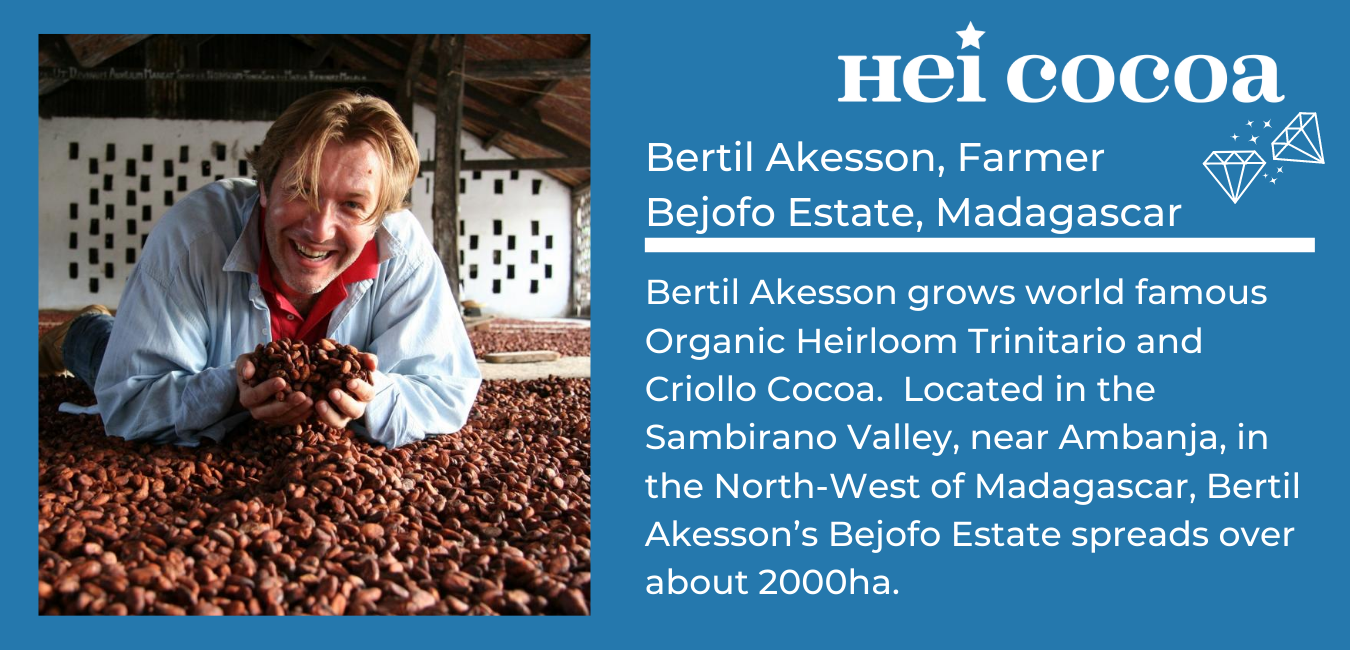 Bertil Akesson, Bejofo Estate, Madagascar. Heirloom Trinitario Cocoa, hei cocoa