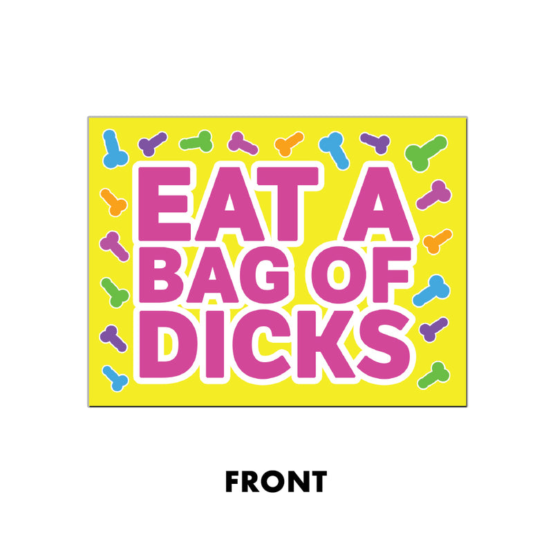EAT A BAG OF DICKS