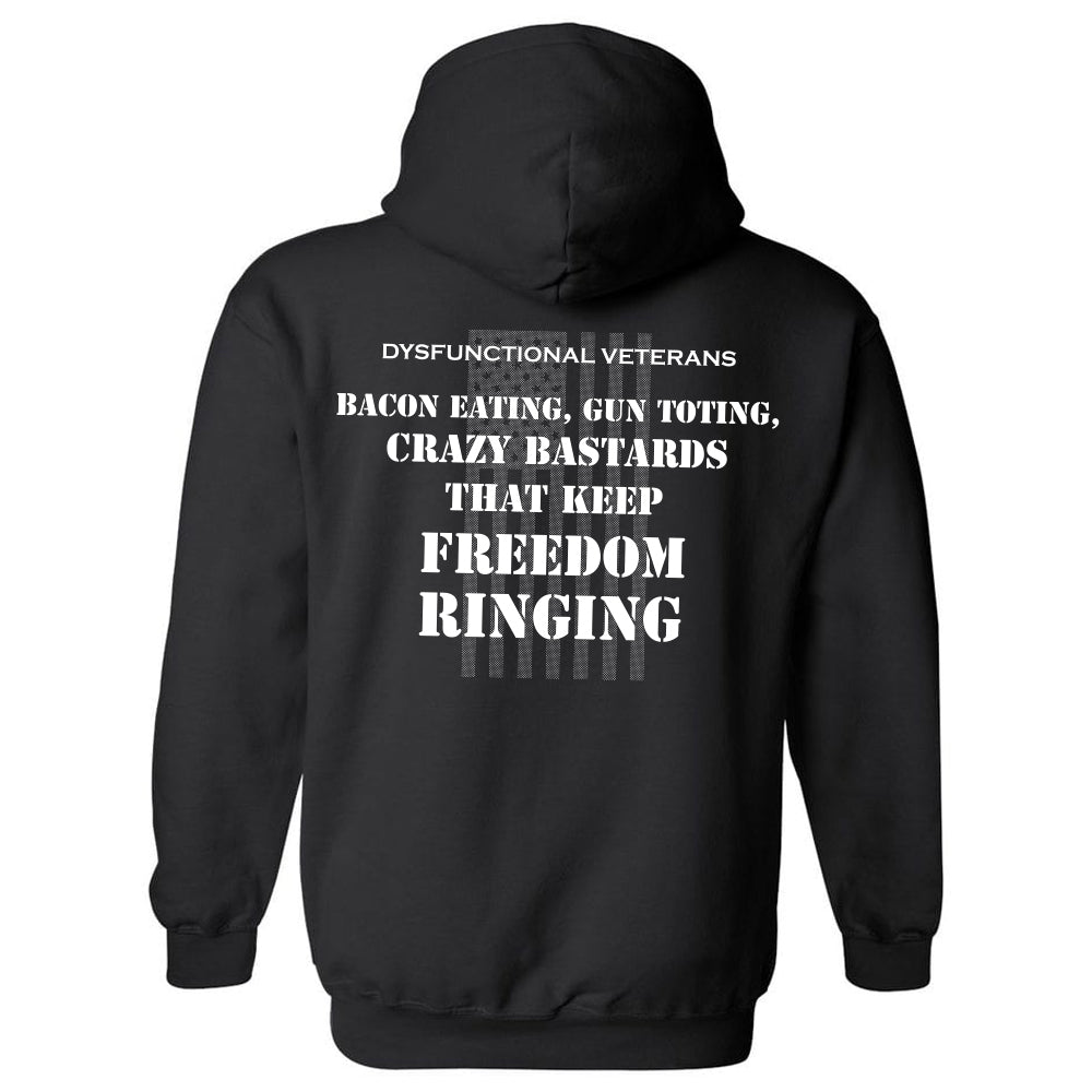 BACON EATING, GUN TOTING, CRAZY BASTARDS HOODIE