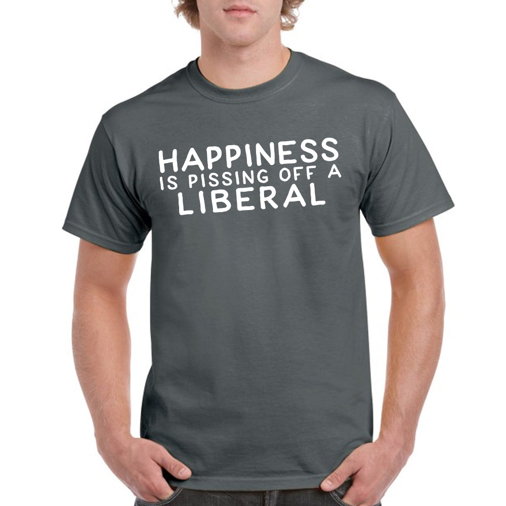 HAPPINESS IS PISSING OFF A LIBERAL