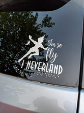 Load image into Gallery viewer, Peter Pan I'm So Fly I Neverland Vinyl Decal with Tinkerbell and Stars