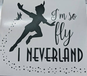 Peter Pan I'm So Fly I Neverland Vinyl Decal with Tinkerbell and Stars
