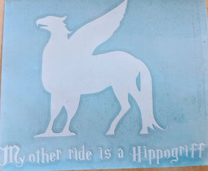 "Harry Potter/Fantastic Beasts Buckbeak ""My Other Ride is a Hippogriff"" Silhouette  Vinyl Car Decal"