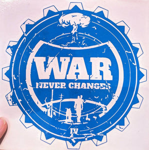 Fallout War Never Changes w/ Dweller and Dogmeat Decal for Car, Home, Yeti, Laptop