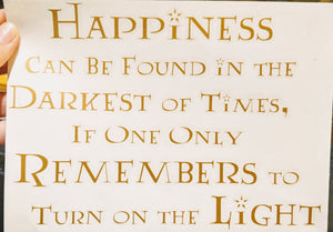"Harry Potter Dumbledore Quote ""Happiness Can Be Found in the Darkest of Times"" Vinyl Decal"