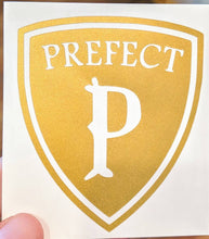 Load image into Gallery viewer, Harry Potter Prefect Badge Vinyl Decal in House Colors for Phone, Car, Home, Laptop, Yeti