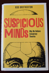 Suspicious Minds: Why We Believe Conspiracy Theories Hardcover