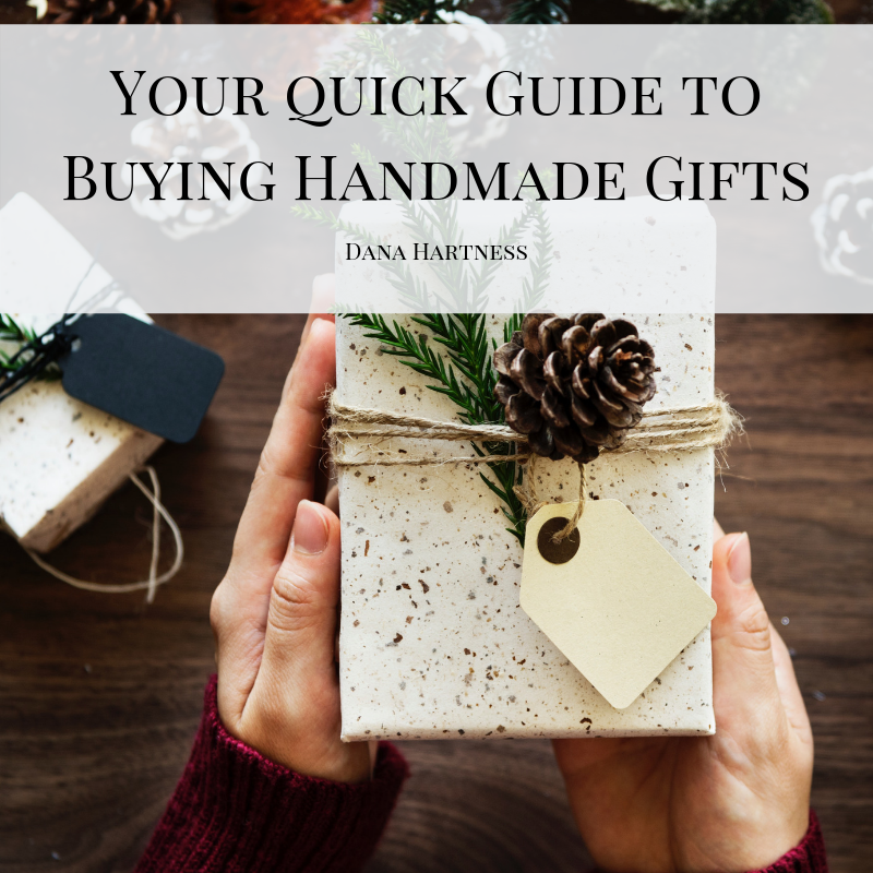 Your Quick Guide to Buying Handmade Gifts