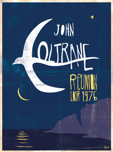 John Coltrane // Reunion Tour by Hippolyte // Format 60x80cm