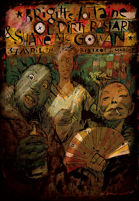 Brigitte Fontaine / Old Dirty Bastard / Shane Mc Gowan // by Benjamin Flao /: format 60x80