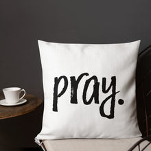 Load image into Gallery viewer, Pray | Pillow