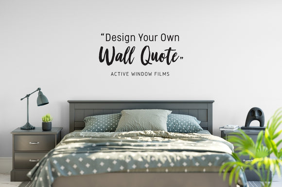 Create your own wall quote sticker
