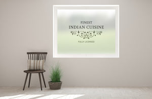 TR4 - 'Finest Indian Cuisine' printed bespoke custom frosted window film