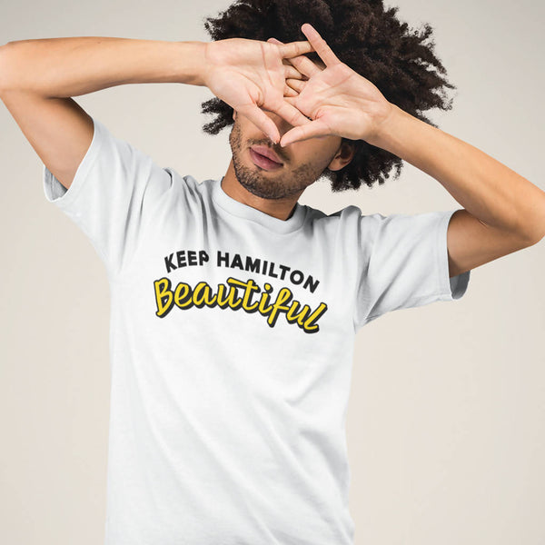 Keep Hamilton Beautiful Unisex T-Shirt - Shop HamOnt